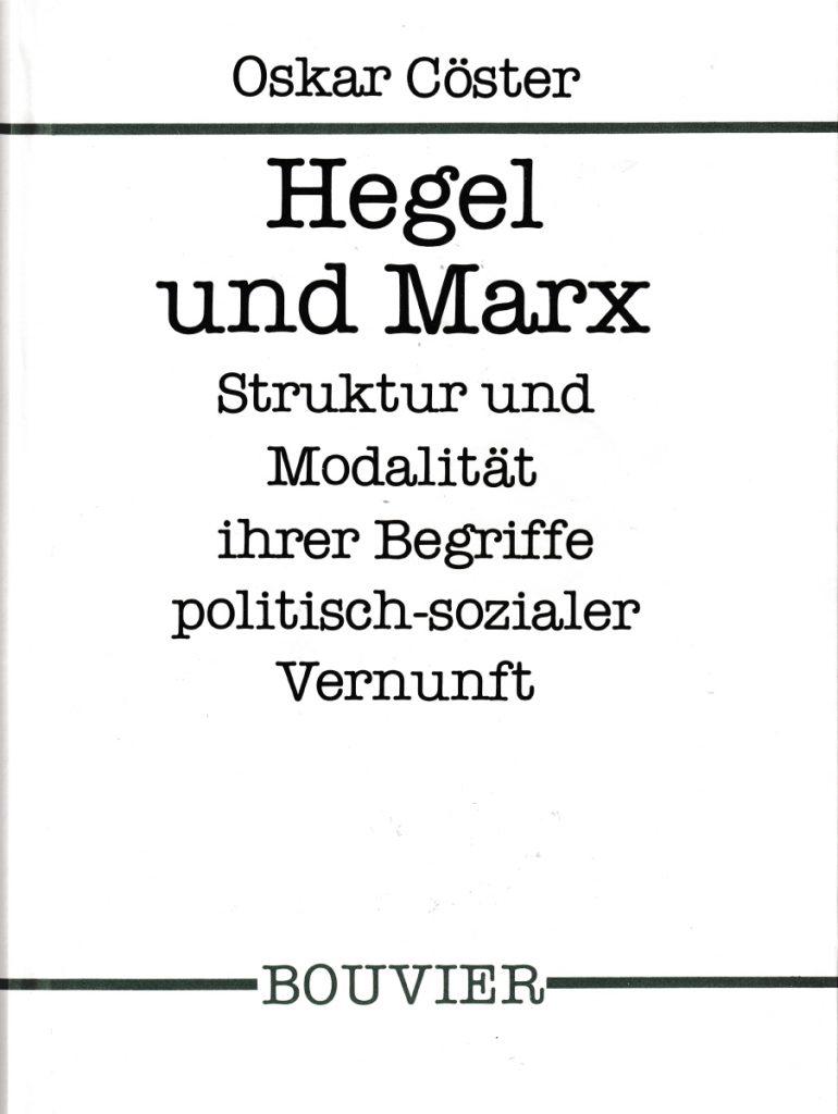 Buchcover Hegel und Marx von Oskar Cöster